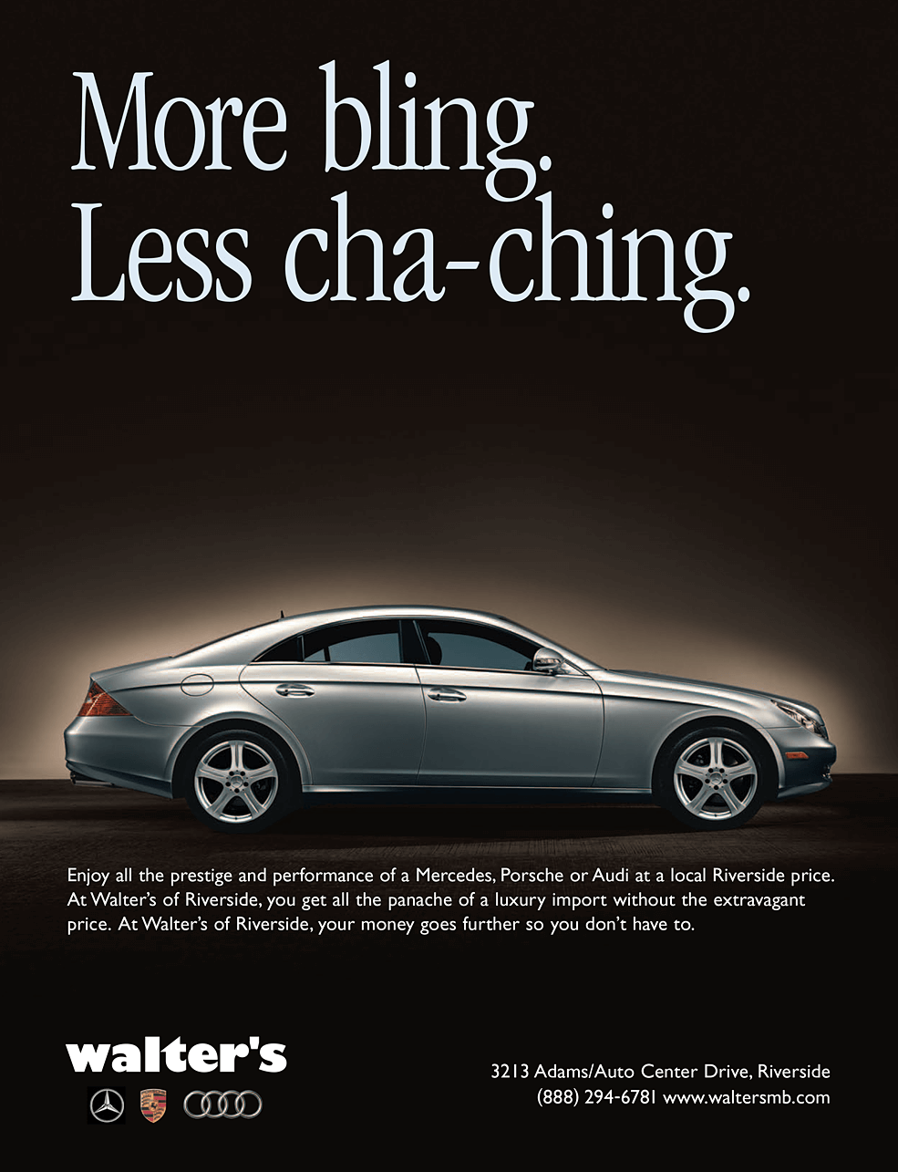 Walter's More Bling Less Cha-Ching Print Ad