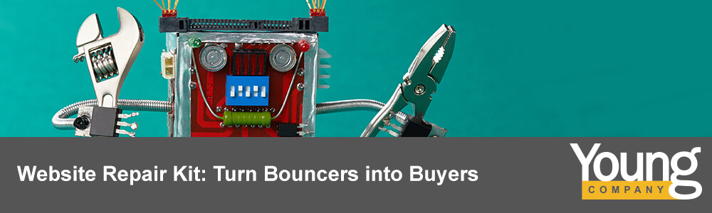 Website Repair Kit: Turn Bouncers into Buyers